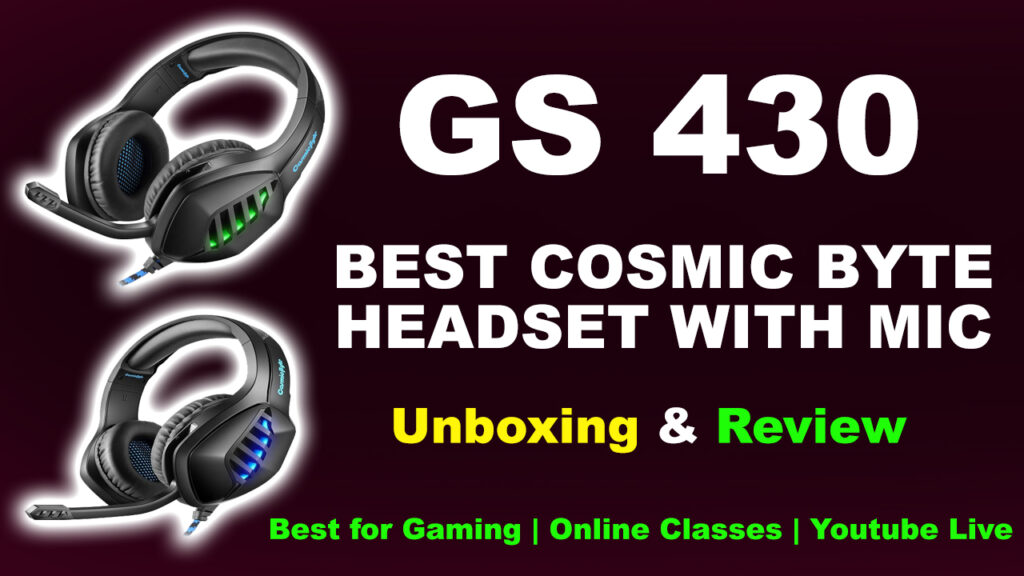 Cosmic Bytes Gaming Headset GS430 Unboxing & Reviews